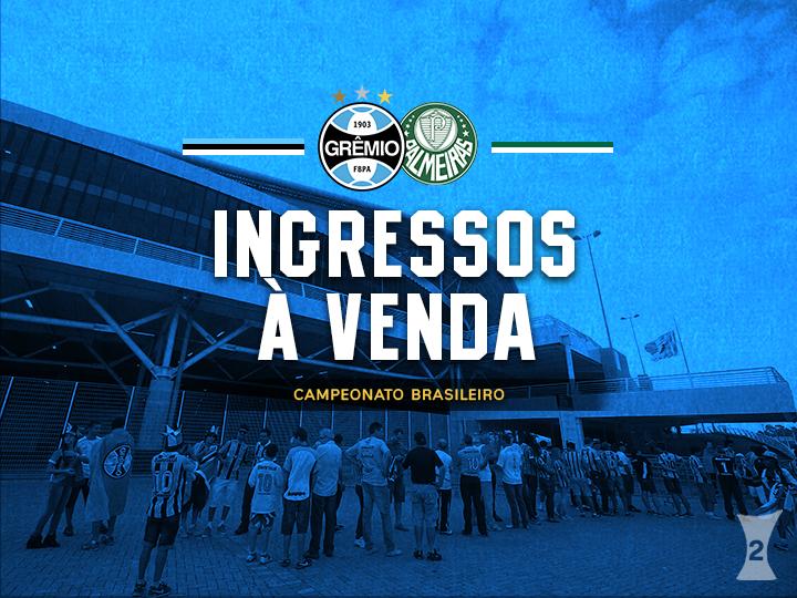 Ingressos Grêmio X Palmeiras